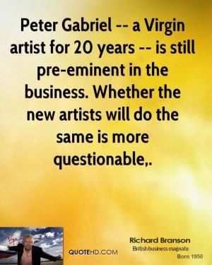 Peter Gabriel -- a Virgin artist for 20 years -- is still pre-eminent ...