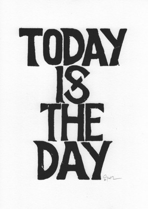 ... include: typography, black&white, day, inspiration and letterpress