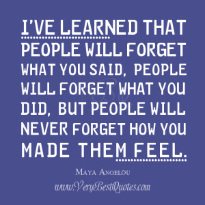 learned that quotes, Maya Angelou Quotes, relationship quotes, dealing ...