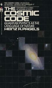 The Cosmic Code by Heinz R Pagels 1984 Paperback