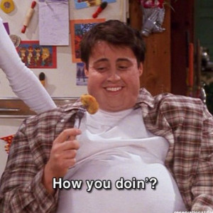 Joey Friends Tv show Quotes