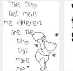 Winnie the Pooh quote - life lessons - It's okay to be different. More