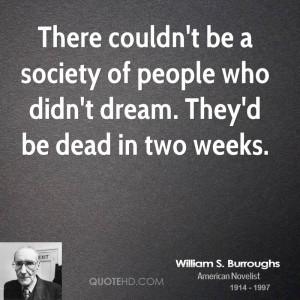 William S. Burroughs Society Quotes