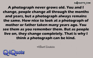 photograph never |Albert Einstein Quotes About Change