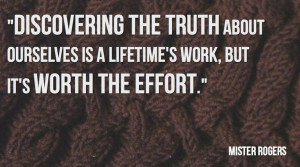 Discovering the truth about ourselves is a lifetime's work, but it's ...
