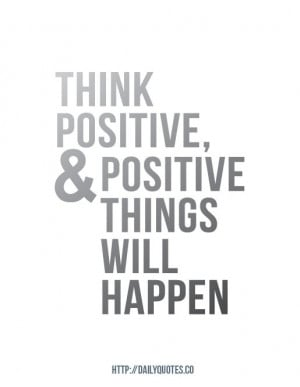 think-positive-inspirational-quote-daily-quotes-1377964747gk48n