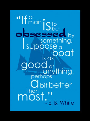 Love this sailing quote!