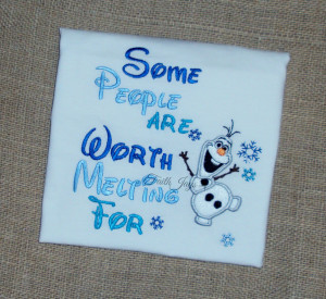 Olaf The Snowman Quotes Some People Are Worth Melting For Some people ...