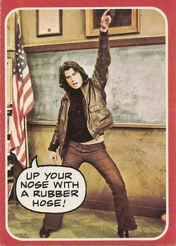 1976 Topps Welcome Back Kotter #1 Up your nose with a rubber hose ...