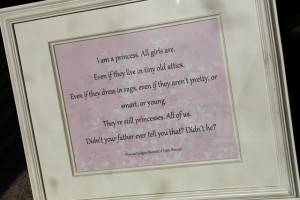 Little Princess quote---something all little girls should hear from ...
