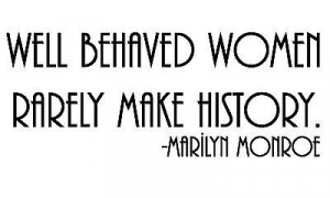 Well Behaved Women..marilyn monroe quote Vinyl Wall art Decal Sticker ...