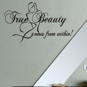 True-Beauty-Comes-from-Within-Vinyl-Wall-Lettering-Inspirational-Quote ...