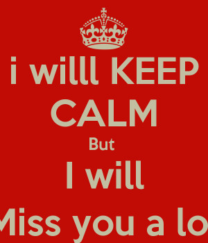 Go Back > Gallery For > I Will Miss You