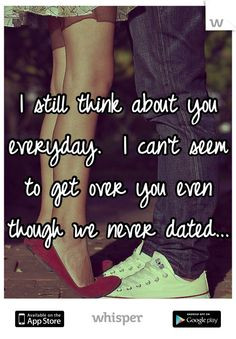 Getting Over Someone You Never Dated Quotes I can't seem to get over ...