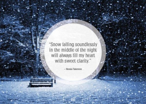 about beautiful quotes snow 2014 01 13