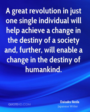 great revolution in just one single individual will help achieve a ...
