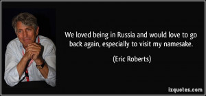 We loved being in Russia and would love to go back again, especially ...
