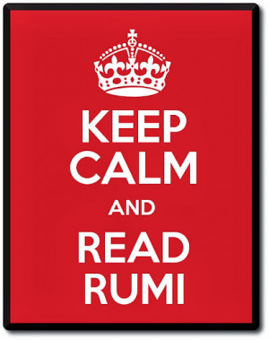 keep-calm-rumi2.jpg