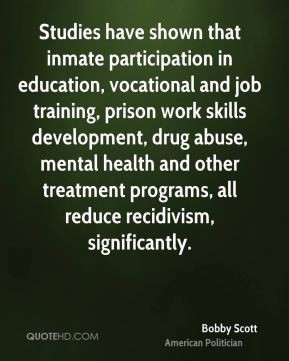 ... and other treatment programs, all reduce recidivism, significantly