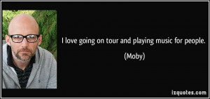 More Moby Quotes