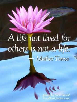 Live for others quotes a life not lived for others is not a life ...