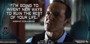 Agents of Shield Coulson Quote