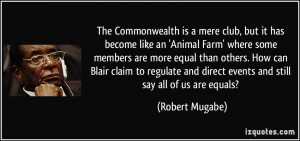 Commonwealth is a mere club, but it has become like an 'Animal Farm ...