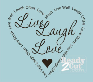 ... / Quotes & Phrases / Affirmations / Live Laugh Love with Word Border