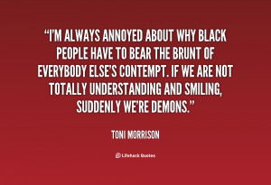 File Name : quote-Toni-Morrison-im-always-annoyed-about-why-black ...