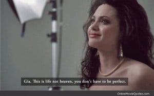 Perfection movie line from Gia starring Angelina Jolie as a famous ...