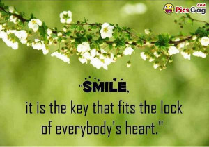 Cute smile quotes which says: smile is the key that fits the lock of ...