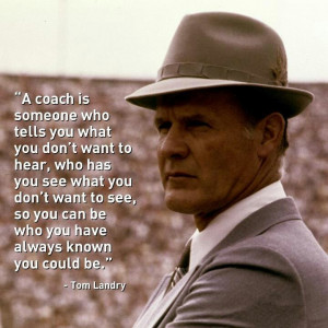 Tom Landry: Sports Quotes, Cowboys Hats, Sports Coach Quotes, Cheer ...