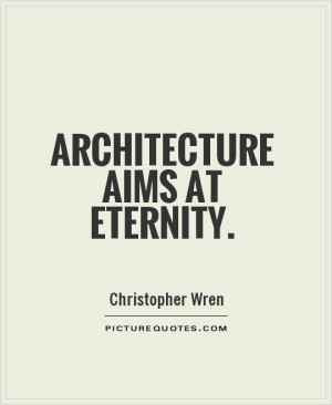 Architecture Quotes Eternity Quotes