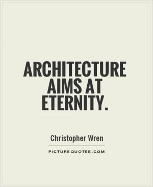 Architecture Quotes Eternity Quotes