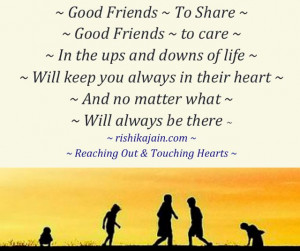 Good Friends to Share ~ Inspirational Quote