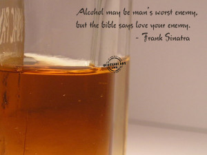 Alcohol quotes, famous alcohol quotes, alcohol quotes funny