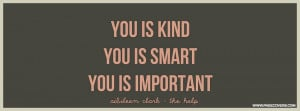 the_help_you_is_kind_you_is_smart.jpg