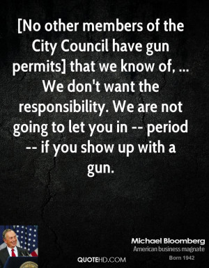 No other members of the City Council have gun permits] that we know ...