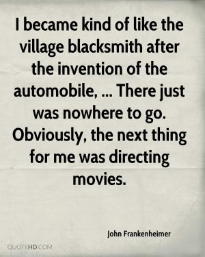 John Frankenheimer Quotes
