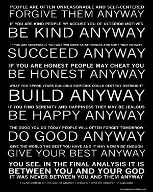 Mother Teresa's - Do it Anyway Poem - 8 x 10
