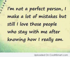 Perfection Quote: I'm not a perfect person, I make...