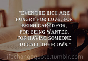 Quotes About Being Wanted http://quotespictures.com/quotes/money ...