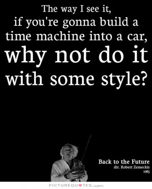 Back To The Future Quotes Time Machine Quotes