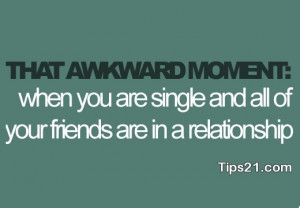 awkward moment, friends, quote, relatshionship, sad, single, still ...