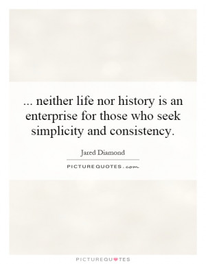 ... Who Seek Simplicity And Consistency Quote | Picture Quotes & Sayings