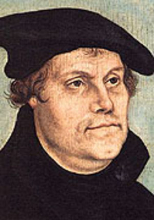 Quotes by Martin Luther (1483-1546) German leader of the Protestant ...