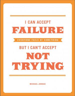 History Quotes, Jordans Quotes, Accepted Failure, Michael Jordan Quote ...