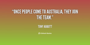 Once people come to Australia, they join the team.""
