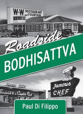 "Start by marking ""Roadside Bodhisattva"" as Want to Read:"