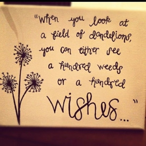 Dandelions means wishes :)